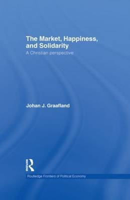 The Market, Happiness, and Solidarity by Johan J Graafland image