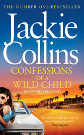 Confessions of a Wild Child by Jackie Collins