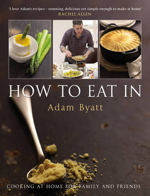 How To Eat In by Adam Byatt image