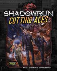 Shadowrun RPG: Cutting Aces - Deep Shadows Sourcebook image