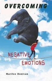 Overcoming Negative Emotions by Marilee Donivan image