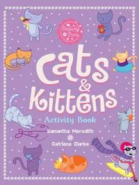 Cats & Kitten Actvity Book by Catriona Clarke