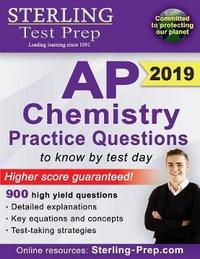 Sterling Test Prep AP Chemistry Practice Questions by Test Prep Sterling