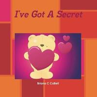 I've Got a Secret by Briana, C. CaBell image