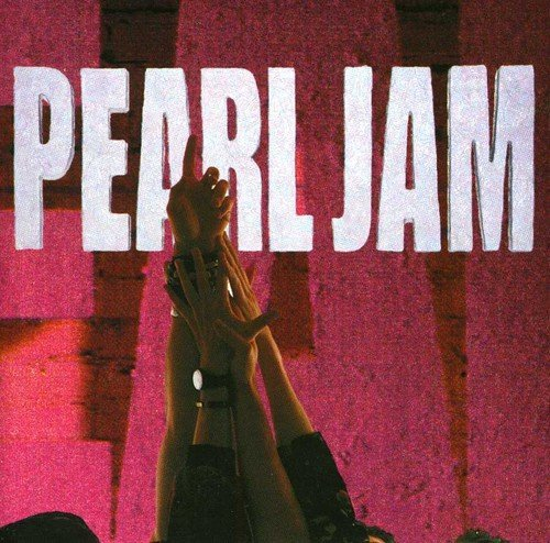 Ten (gold series) by Pearl Jam