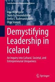 Demystifying Leadership in Iceland by Inga Minelgaite