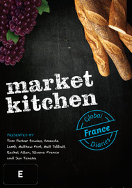 Market Kitchen Global Diaries - France on DVD