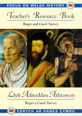 Focus on Welsh History: Teacher's Resource Book by Roger K. Turvey image