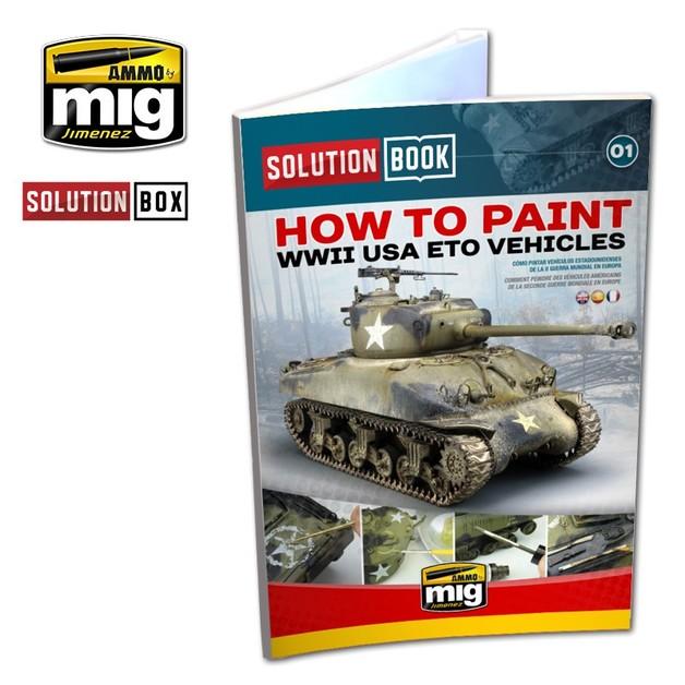 Ammo of Mig Jimenez American ETO Solution Book