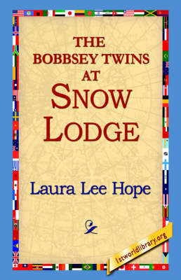 The Bobbsey Twins at Snow Lodge by Laura Lee Hope image