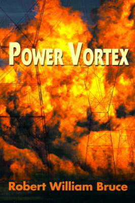 Power Vortex by Robert William Bruce image