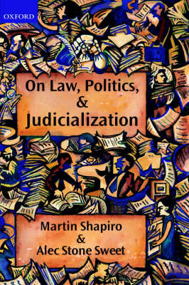 On Law, Politics, and Judicialization by Martin Shapiro image