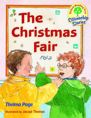 Oxford Reading Tree: Stages 9-10: Citizenship Stories: Book 1: the Christmas Fair by Thelma Page image