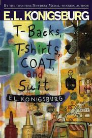 Tbacks Tshirts Coat and Suit by E.L. Konigsburg image