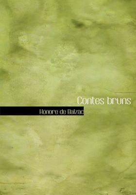 Contes Bruns by Honore de Balzac