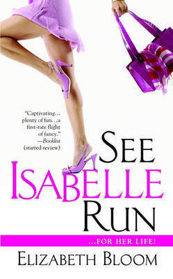 See Isabelle Run by E. Bloom