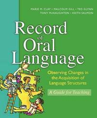 Record of Oral Language New Edition Update by MARIE CLAY