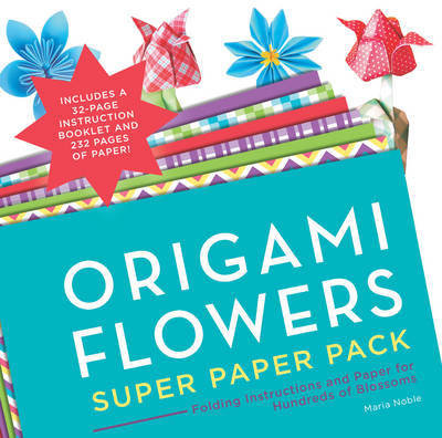 Origami Flowers Super Paper Pack by Maria Noble