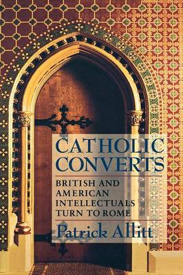 Catholic Converts by Patrick Allitt image