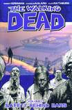 The Walking Dead Volume 3: Safety Behind Bars by Robert Kirkman