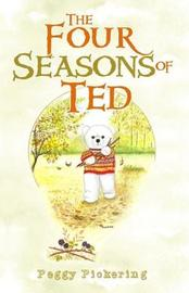 The Four Seasons of Ted by Peggy Pickering image