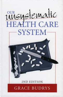 Our Unsystematic Health Care System by Grace Budrys