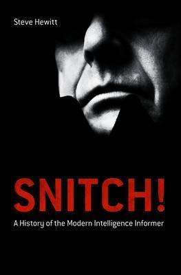 Snitch! by Steve Hewitt