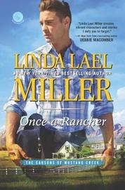 Once a Rancher by Linda Lael Miller