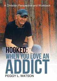 Hooked by Peggy L Watson