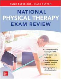 National Physical Therapy Exam and Review by Annie Burke-Doe