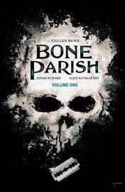Bone Parish Vol. 1 by Cullen Bunn