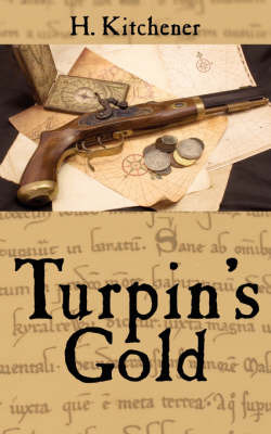 Turpin's Gold by H. Kitchener image