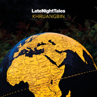 Late Night Tales by Khruangbin
