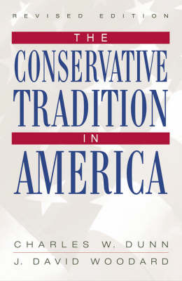 The Conservative Tradition in America by Charles W. Dunn