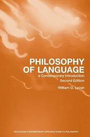 Philosophy of Language by William G Lycan