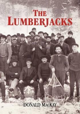 The Lumberjacks by Donald Mackay image