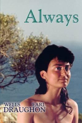 Always by Wells Earl Draughon