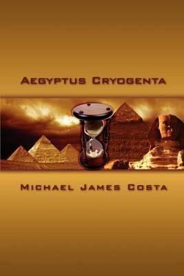 Aegyptus Cryogenta by Michael James Costa image
