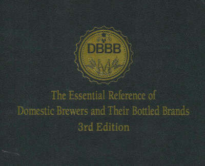 Essential Reference of Domestic Brewers and Their Bottled Brands by Michael S. Kuderka image