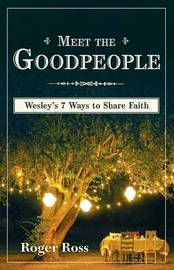 Meet the Goodpeople by Roger Ross