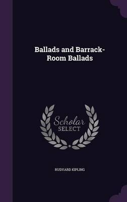 Ballads and Barrack-Room Ballads by Rudyard Kipling image