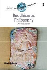 Buddhism as Philosophy by Mark Siderits image