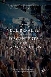 Late Neoliberalism and its Discontents in the Economic Crisis by Donatella della Porta
