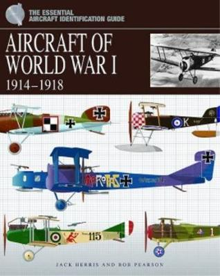 Aircraft of WWI by Jack Herris