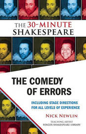 The Comedy of Errors: The 30-Minute Shakespeare by William Shakespeare