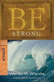 Be Strong ( Joshua ) by Warren W Wiersbe image