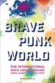 Brave Punk World by James Greene image