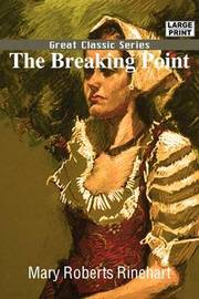 The Breaking Point by Mary Roberts Rinehart image