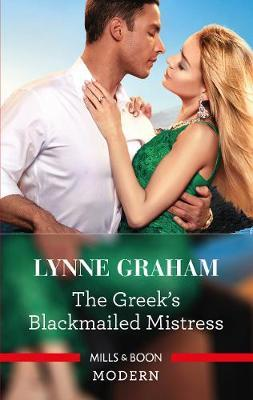 The Greeks Blackmailed Mistress Lynne Graham Book In