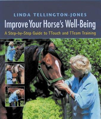 Improve Your Horse's Well-being by Linda Tellington-Jones
